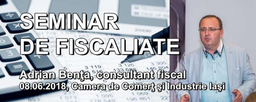 Noutăţile fiscale ale anului 2018, explicate de consultantul Adrian Benţa la Camera de Comerţ