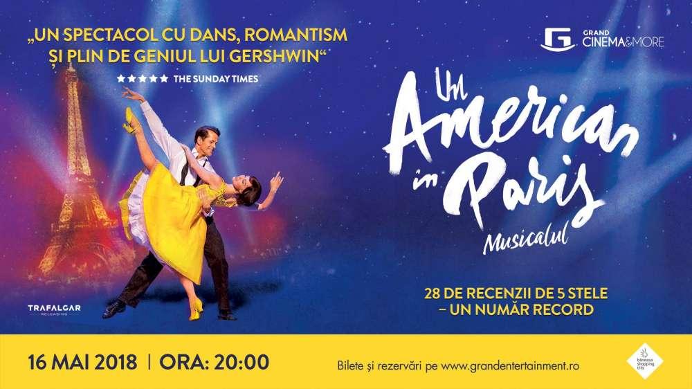 """""""Un american în Paris"""", musicalul de pe Broadway, în premieră la Cinema Ateneu"""