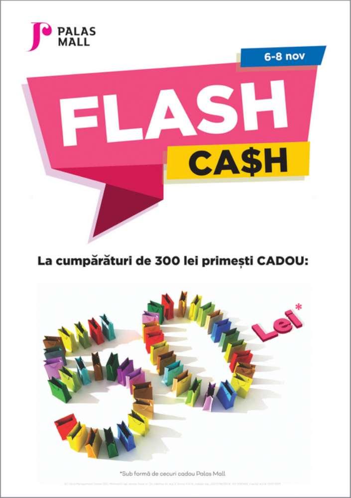 Flash Cash! Weekend cu premii la cumpărături, la Palas