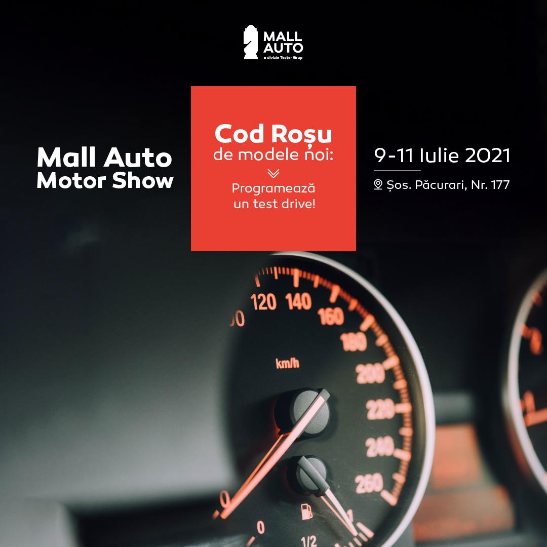 Eveniment Mall Auto Motor Show: Cod Roșu de modele noi! 3 zile de test drive cu zeci de modele de ultimă generație de la 13 mărci reprezentate de Casa Auto!